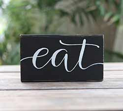 Eat Wood Sign - Black