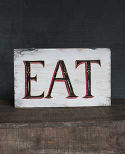 Vintage Eat Hand Lettered Wood Sign