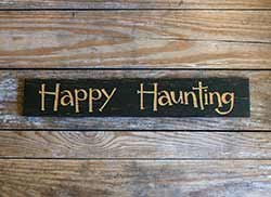 Happy Haunting Wood Sign