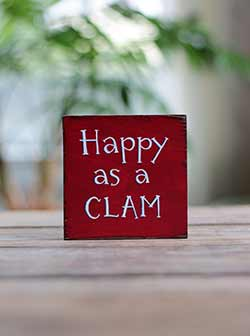 Happy As A Clam Shelf Sitter Sign