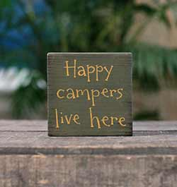 Happy Campers Live Here Sign