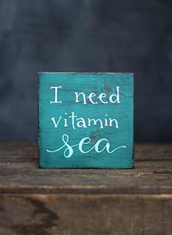 Vitamin Sea Shelf Sitter Sign