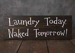 Laundry Today Hand Lettered Wood Sign