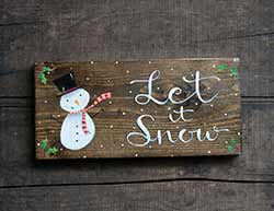 Let it Snow Sign with Snowman