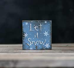 Let it Snow Sign with Snowflakes