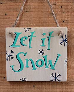 Let it Snow Hand-Lettered Wooden Sign with Snowflakes