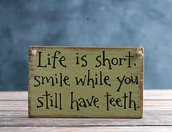 Life is Short Wooden Sign