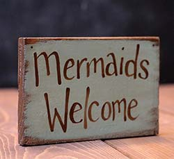 Mermaids Welcome Wooden Sign