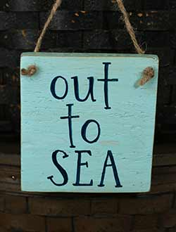 Out to Sea Hand Lettered Wood Sign