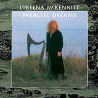Parallel Dreams :: Loreena McKennitt