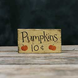 Pumpkins 10 Cents Sign