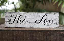 The Loo Reclaimed Wood Sign