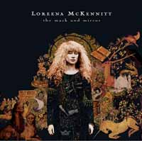 The Mask &amp; Mirror :: Loreena McKennitt
