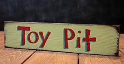 Toy Pit Wooden Sign