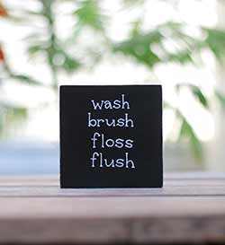 Wash, Brush, Floss, Flush Hand Lettered Wood Sign