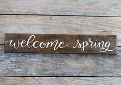 Welcome Spring Sign - Walnut