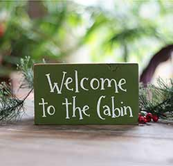 Welcome to the Cabin Wood Sign