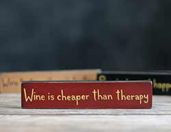 Cheaper Than Therapy Shelf Sitter Sign