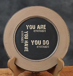 You Are Enough Plate