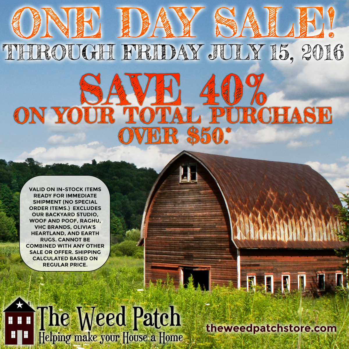 One Day Sale The Weed Patch