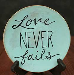 Love Never Fails Hand Painted Plate (Color customization available)