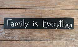Family is Everything Wooden Sign