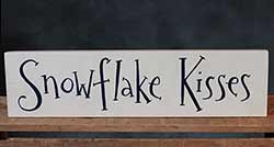 Snowflake Kisses Wood Sign