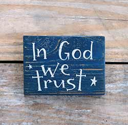 In God We Trust Small Wooden Sign (Choose Color)