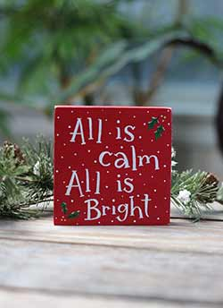 All is Calm, All is Bright Shelf Sitter Sign