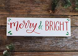 Merry & Bright Sign