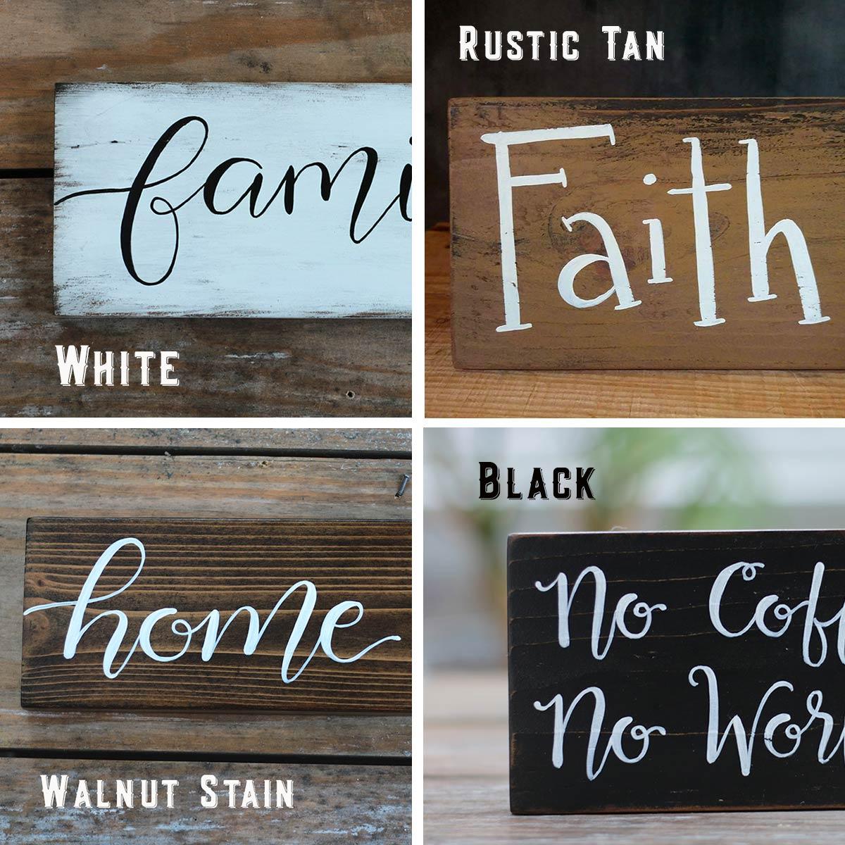 Colors - White, Tan, Walnut, Black