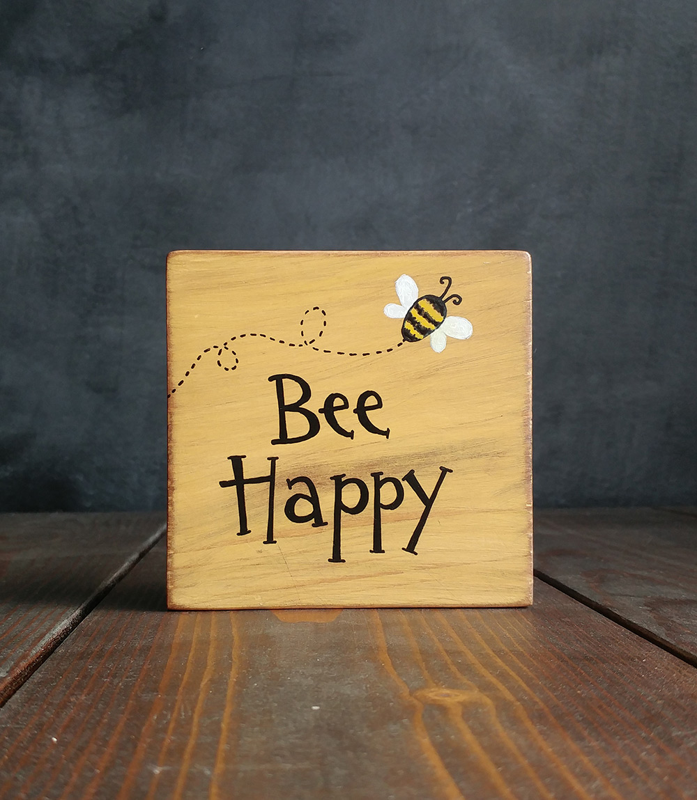 Bee Happy with Bee Shelf Sitter Sign, hand painted in Washington ...