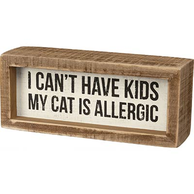Cat is Allergic Shelf Sitter Sign