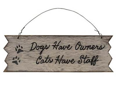 Dogs Have Owners Sign
