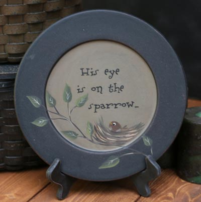 Eye is on the Sparrow Plate