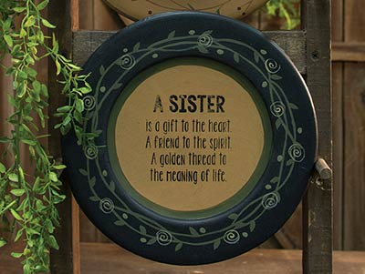 A Sister Is A Gift Plate