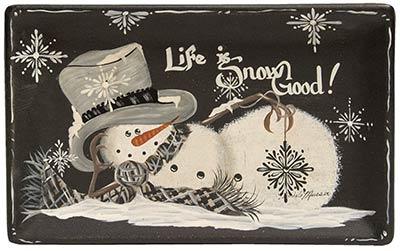 Life is Snow Good Snowman Tray