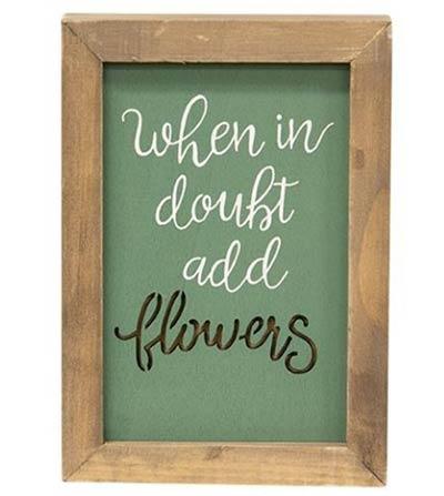 Add Flowers Framed Wood Sign