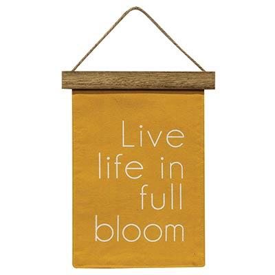 Live Life In Full Bloom Mini Fabric Banner