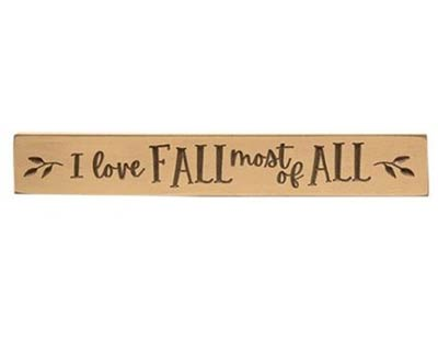 I Love Fall Most of All Engraved Sign