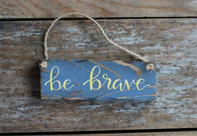 Be Brave Sign Ornament