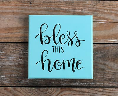 Bless this Home - Hand Lettered Canvas Painting