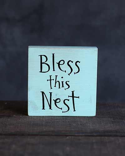 Bless This Nest Shelf Sitter Sign
