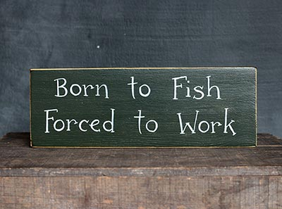 Born to Fish Wood Sign