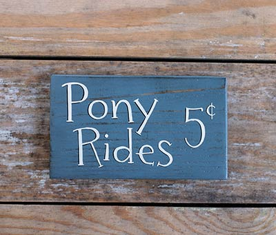 Pony Rides 5 Cents Sign