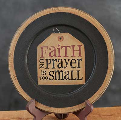 No Prayer Is Too Small Plate