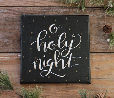 O Holy Night - Hand Lettered Canvas Painting