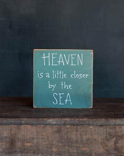 Heaven is A Little Closer Shelf Sitter Sign