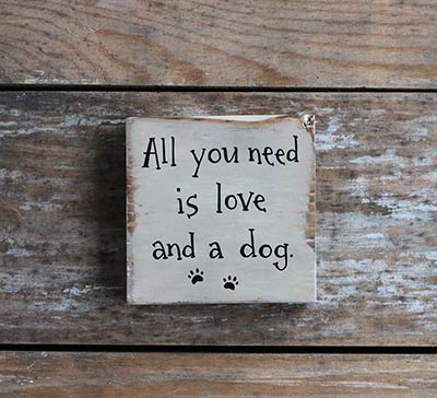 Love and a Dog Shelf Sitter Sign with Paw Prints