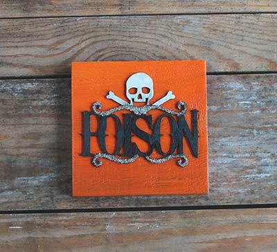 Poison Halloween Wood Sign - Orange